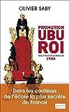 Image de Promotion Ubu Roi: Mes 27 mois sur les bancs de l'ENA