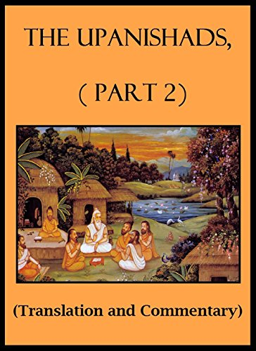 The Upanishads, Part 2 Annotated: Translation and Commentary (English Edition)