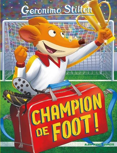 Champion de foot ! par Geronimo Stilton