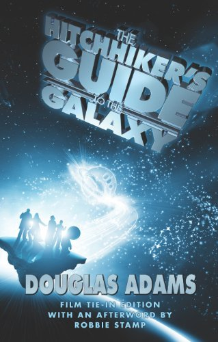 The Hitchhiker's Guide to the Galaxy [Illustrated Film Tie-In Edition] by Douglas Adams (2005-04-01)