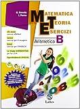 Matematica teoria esercizi. Aritmetica. Con il mio quaderno INVALSI 2. Per la Scuola media. Con espansione online