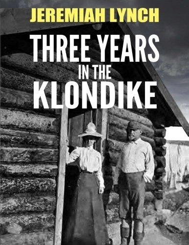 three-years-in-the-klondike