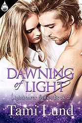Dawning of Light (Lightbearer Series Book 2)