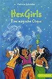 Hexgirls - Eine magische Clique (Jugendbibliothek)