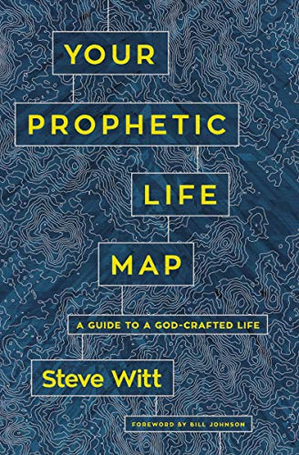 Your Prophetic Life Map: A Guide to a God-Crafted Life (English Edition)