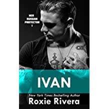 Ivan (Her Russian Protector #1) (English Edition)