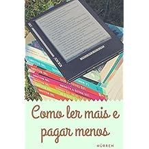 Como ler mais e pagar menos (Portuguese Edition)
