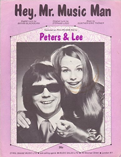 Hey, Mr. Music Man (Sheet Music With Lyrics) As Recorded By Peters & Lee