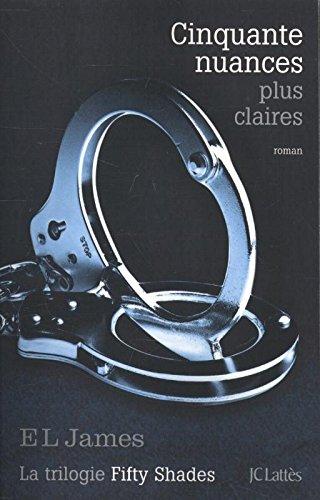 Cinquante nuances plus claires (03) par James  E. L.
