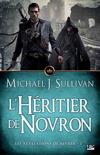 L'Héritier de Novron: Les Révélations de Riyria, T3 par Michael J. Sullivan