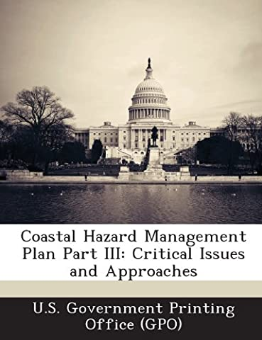Coastal Hazard Management Plan Part III: Critical Issues and Approaches