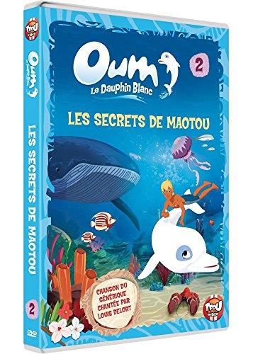 Oum, le dauphin blanc - Vol 2 : Les secrets de Maotou
