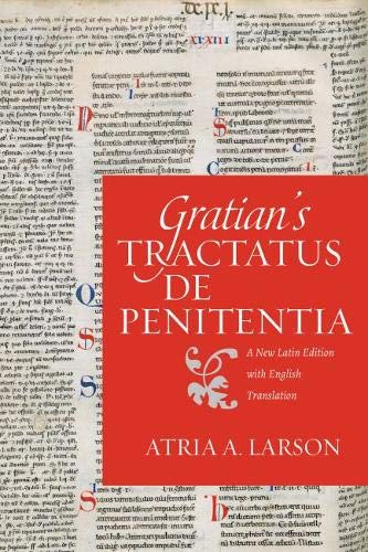 Gratian¿s Tractatus de penitentia (Studies in Medieval and Early Modern Canon Law, Band 14) (Medieval Canon Law)