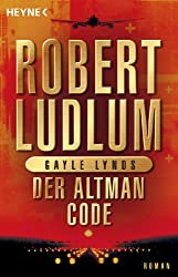 Der Altman-Code: Roman (COVERT ONE 4)