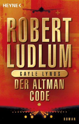 Der Altman-Code: Roman (COVERT ONE 4)