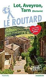 Guide du Routard Lot, Aveyron, Tarn 2019 - (Midi-Pyrénées)