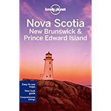Lonely Planet Nova Scotia, New Brunswick & Prince Edward Island (Travel Guide) by Lonely Planet (2014-05-01)