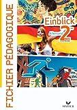Einblick Allemand 2de éd 2010 - Fichier pédagogique