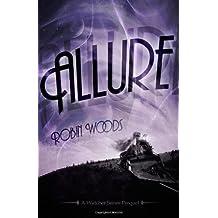 Allure: A Watcher Series Prequel (The Watcher Series)