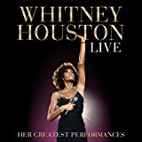 Whitney Houston Live: Her Greatest Performances -