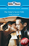 The Duke's Secret Wife (Mills & Boon Short Stories) (Mills & Boon 100th Birthday Collection)