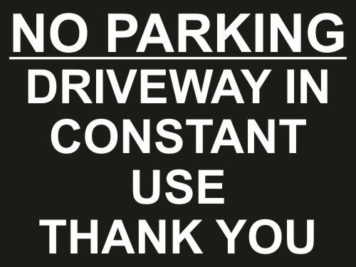 no-parking-driveway-in-constant-use-sign-size-approx-300mm-x-200mm-x-4mm-rigid-pvc