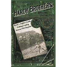 Hardy's Anglers Guide Fishing Catalog Season 1911 Reprint by Ross Bolton (2008-04-29)