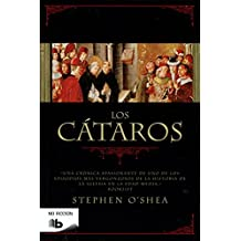 Los cátaros: La herejía perfecta (B DE BOLSILLO)