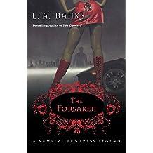 The Forsaken (Vampire Huntress Legend)