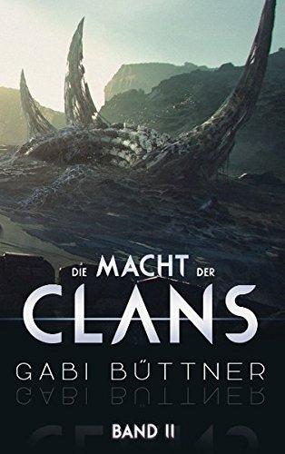 Die Macht der Clans: Band 2