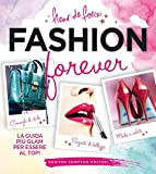 Fashion forever (eNewton Manuali e Guide) (Italian Edition)