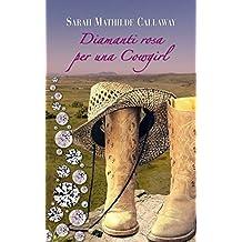 Diamanti rosa per una Cowgirl (I Donovan del Texas) (Italian Edition)
