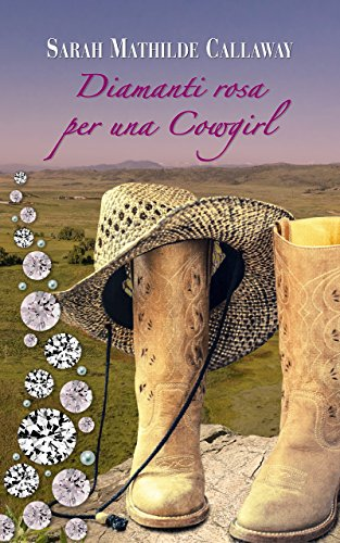 Diamanti rosa per una Cowgirl (I Donovan del Texas) (Italian Edition) - Rosa Cowgirl