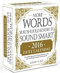 Words You Should Know to Sound Smart 2016 Daily Calendar (Daily Calendar 2016)