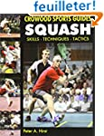 Squash: Skills - Techniques - Training
