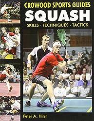 Squash: Skills - Techniques - Training