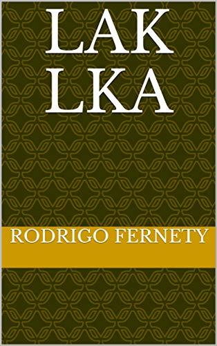 Lak lKA por Rodrigo Fernety