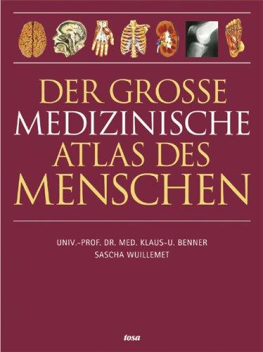 Der große medizinische Atlas des Menschen