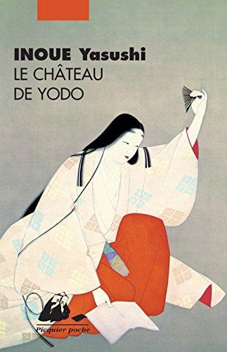 Book's Cover of Le château de Yodo (nouvelle édition)