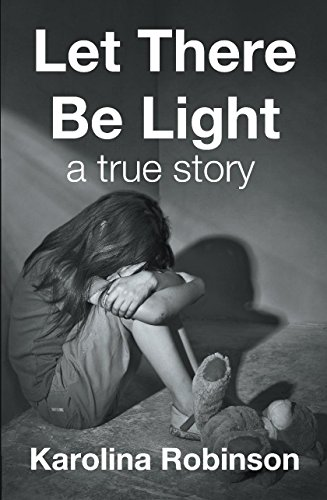 Book cover image for Let There Be Light: A true story