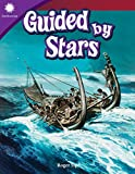 Guided by Stars (Grade 5) (Smithsonian Steam Readers)