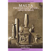 Malta: Phoenician, Punic and Roman (Malta's Living Heritage)
