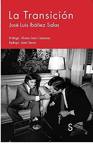 La Transición por José Luis Ibáñez Salas