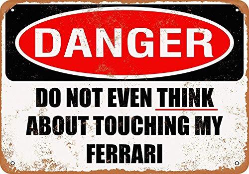 YASMINE HANCOCK Do Not Touch My Ferrari Placa Metal