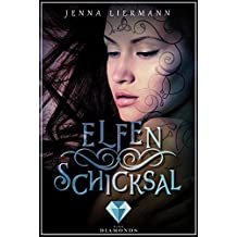 Elfenschicksal (Aileara 2) (German Edition)