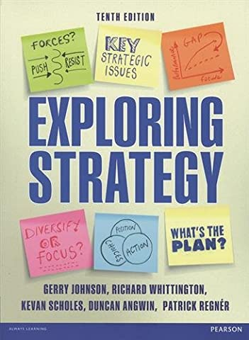 Exploring Strategy (Text Only), plus MyStrategyLab with Pearson