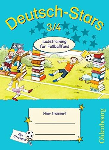 Deutsch-Stars - Allgemeine Ausgabe: 3./4. Schuljahr - Lesetraining für Fußballfans: Übungsheft. Mit Lösungen Deutschen Fußball