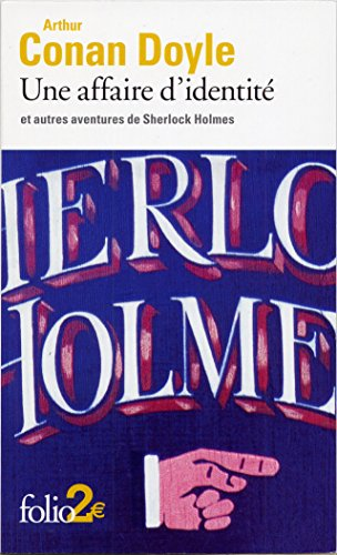 Une affaire d'identité et autres aventures de Sherlock Holmes par Sir Arthur Conan Doyle