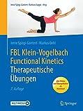 Therapeutische Übungen (FBL Klein-Vogelbach Functional Kinetics) - Irene Spirgi-Gantert, Markus Oehl