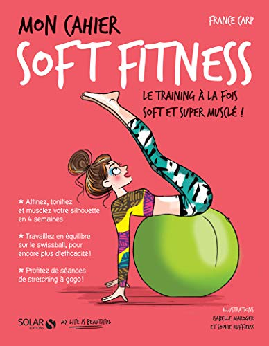 Mon cahier Soft fitness par France CARP